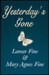 Yesterday's Gone - Lamar Fine, Mary Fine