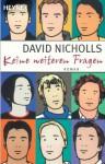 Keine weiteren Fragen - David Nicholls