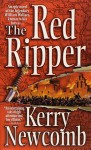 The Red Ripper - Kerry Newcomb