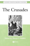 The Crusades: The Essential Readings - Thomas F. Madden