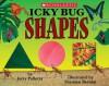 Icky Bug Shapes - Jerry Pallotta