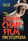 The Charlie Chan Film Encyclopedia - Howard M. Berlin