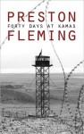Forty Days at Kamas - Preston Fleming