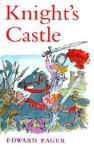 Knight's Castle - Edward Eager, N.M. Bodecker