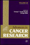 Advances in Cancer Research, Volume 68 - George F. Vande Woude, George Klein