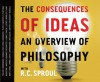 The Consequences of Ideas (Audio) - R.C. Sproul