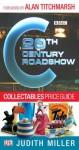 20th Century Roadshow - Judith H. Miller
