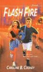 Flash Fire (Point) - Caroline B. Cooney