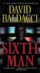 The Sixth Man (King & Maxwell) - David Baldacci