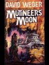 Mutineer's Moon (Dahak) - David Weber