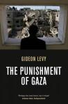 The Punishment of Gaza - Gideon Levy