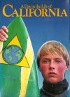 A Day In The Life Of California - Rick Smolan