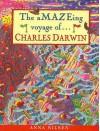 The Amazing Voyage Of Charles Darwin (Great Explorer) - Anna Nilsen
