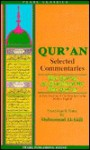 Qur'an: Selected Commentaries: The Qur'an as Explained by the Qur'an: A New Reading of the Holy Qur'an in Modern English - Muhammad M. Al-Akili