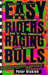 Easy Riders, Raging Bulls - Peter Biskind