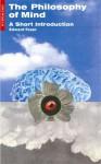 Philosophy of Mind: A Short Introduction - Edward Feser