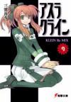 アスラクライン〈9〉KLEIN Re‐MIX - Gakuto Mikumo, 和狸 ナオ