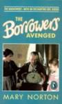 The Borrowers Avenged (Puffin Books) (The Borrowers #5) - Mary Norton