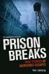 The Mammoth Book of Prison Breaks - Paul Simpson