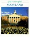 Maryland - Dennis Brindell Fradin, George H. Callcott, Robert L. Hillerich