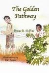 The Golden Pathway - Donna M. McDine, K.C. Snider