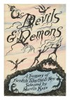 Devils & Demons: A Treasury of Fiendish Tales Old & New - Marvin Kaye, Saralee Kaye