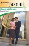El sueño más hermoso (Jazmín) (Spanish Edition) - Barbara Hannay, Ruth Alvarez Asenjo