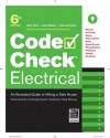 Code Check Electrical 6th Edition: An Illustrated Guide to Wiring a Safe House - Douglas Hansen, Redwood Kardon, Paddy Morrissey