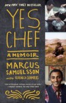 Yes, Chef: A Memoir - Marcus Samuelsson, Veronica Chambers