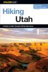 Hiking Utah, 3rd - Bill Schneider, Ann Seifert