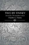 Two by Finney - Charles Grandison Finney