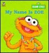 My Name is Zoe - Liza Alexander, Maggie Swanson