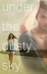 Under the Dusty Sky - Allie Brennan