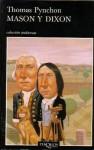 Mason y Dixon - Thomas Pynchon, Jordi Fibla