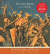 The Last Battle CD (The Chronicles of Narnia) - C.S. Lewis, Patrick Stewart