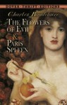 The Flowers of Evil & Paris Spleen: Selected Poems - Charles Baudelaire