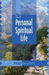 The Personal Spiritual Life - Peter Masters