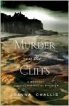 Murder on the Cliffs: A Daphne du Maurier Mystery - Joanna Challis