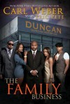 The Family Business - Carl Weber, Eric Pete