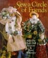 Sew A Circle Of Friends: Adorable Cloth Doll Projects - Anne McKinney, Laura Best