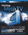 Hacking MythTV (ExtremeTech) - Matthew Wright, Jarod Wilson, Ed Tittel