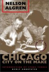 Chicago: City on the Make - Nelson Algren, Studs Terkel, David Schmittgens, Bill Savage
