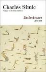Jackstraws: Poems - Charles Simic