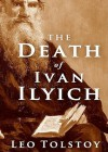 The Death of Ivan Ilyich - Leo Tolstoy, Simon Prebble