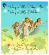 Very Little Tales for Very Little Children: In Single Syllables of Three and Four Letters - Bell and Daldy, Jacob Young