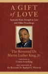 A Gift of Love: Sermons from Strength to Love and Other Preachings (King Legacy) - Martin Luther King Jr., Coretta Scott King, Raphael G.Warnock