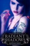 Radiant Shadows - Melissa Marr