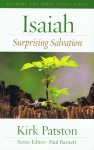 Isaiah: Surprising Salvation - Kirk Patston, Paul Barnett