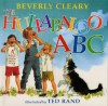 The Hullabaloo ABC - Beverly Cleary, Ted Rand