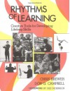 Rhythms of Learning: Creative Tools for Developing Lifelong Skills - Don G. Campbell, Chris Brewer, Chris B. Brewer